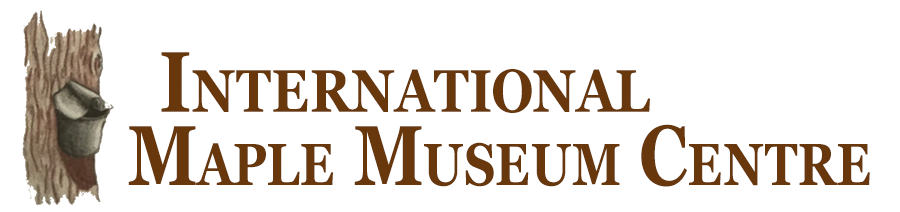 International Maple Museum Centre - Croghan, NY - Lewis County Adirondacks Tug Hill Region